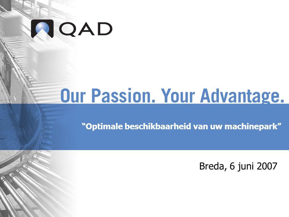 Optimale beschikbaarheid van uw machinepark Breda, 6 juni 2007