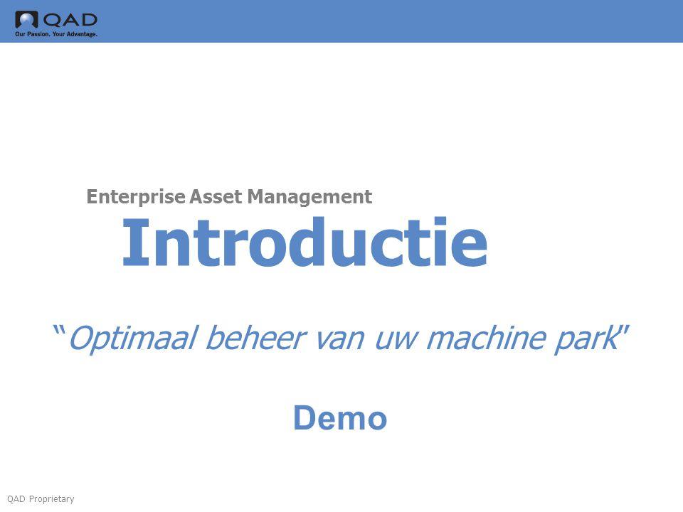 """QAD Proprietary Introductie Enterprise Asset Management """"Optimaal beheer van uw machine park"""" Demo"""