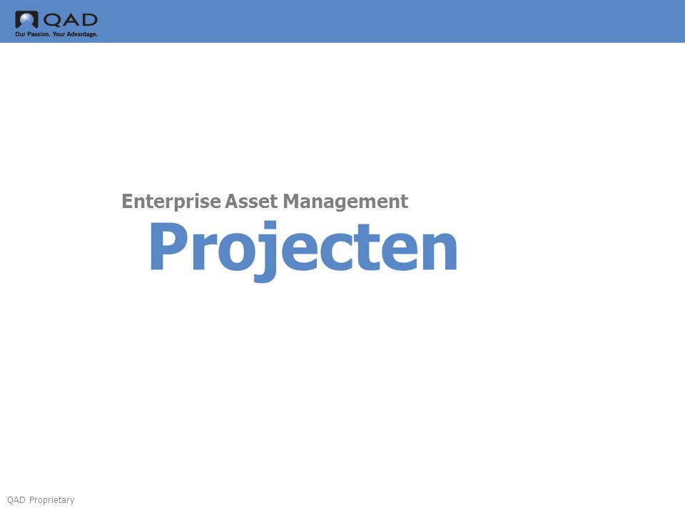 QAD Proprietary Projecten Enterprise Asset Management