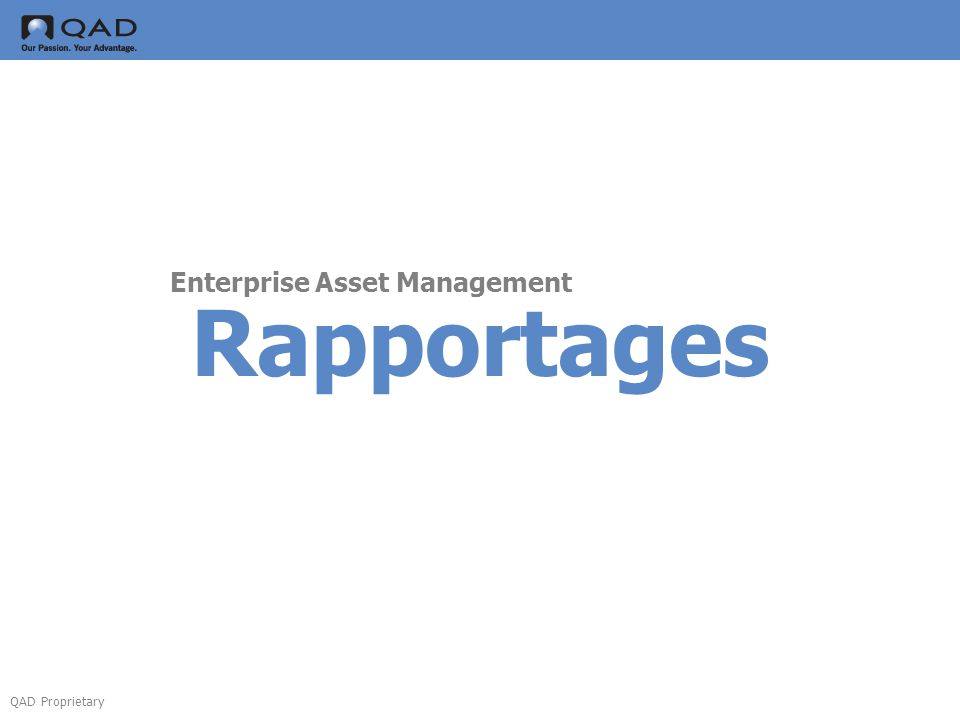 QAD Proprietary Rapportages Enterprise Asset Management