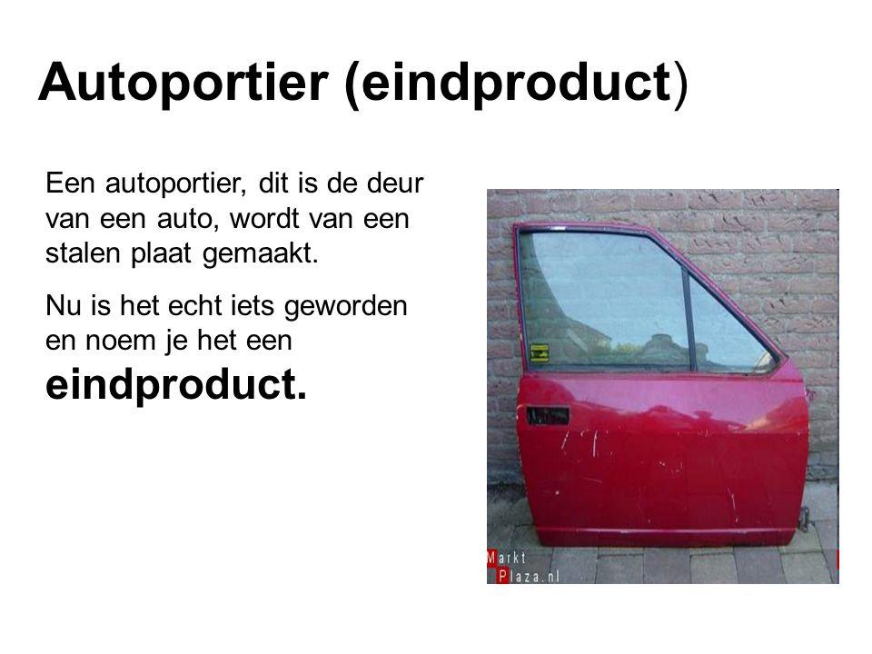 Autoportier (eindproduct) Een autoportier, dit is de deur van een auto, wordt van een stalen plaat gemaakt.