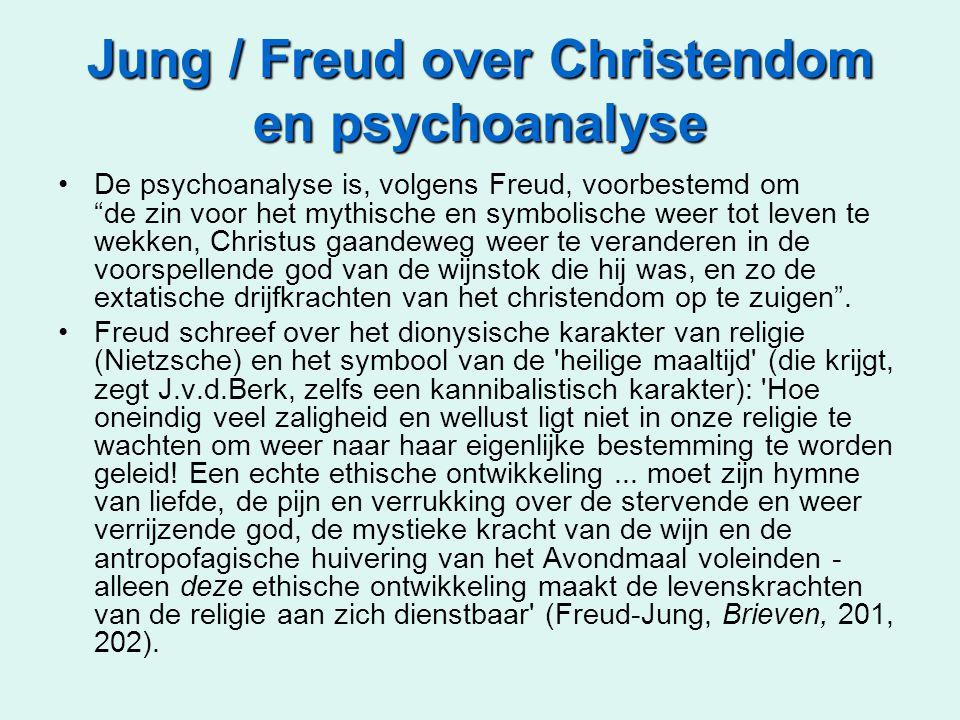 """Jung / Freud over Christendom en psychoanalyse •De psychoanalyse is, volgens Freud, voorbestemd om """"de zin voor het mythische en symbolische weer tot"""