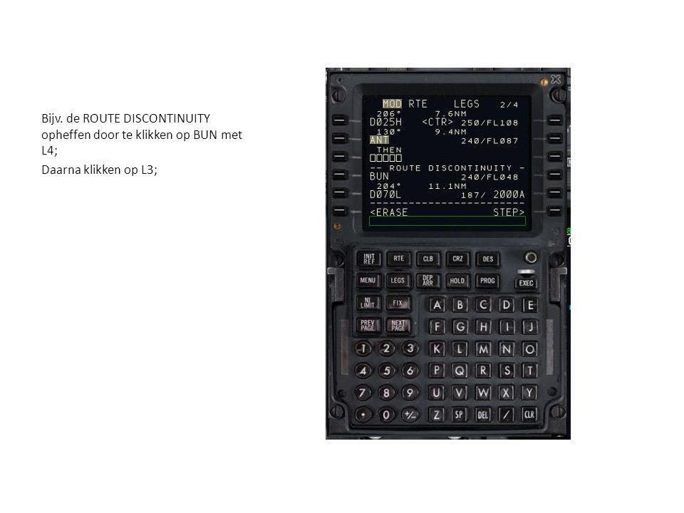 Bijv. de ROUTE DISCONTINUITY opheffen door te klikken op BUN met L4; Daarna klikken op L3;