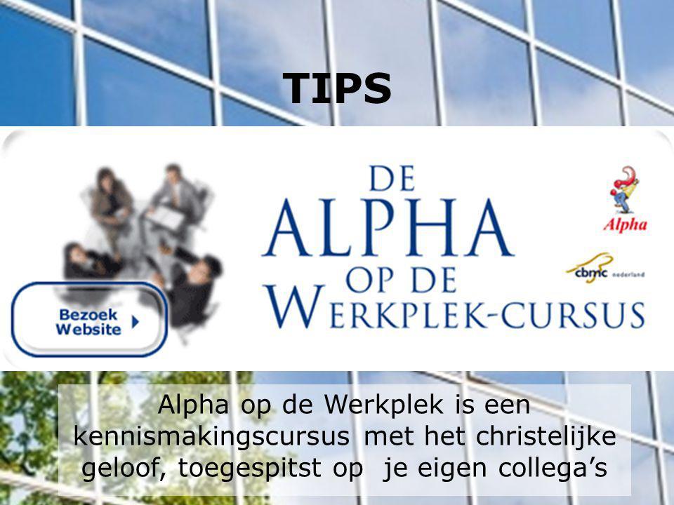 TIPS Alpha op de Werkplek is een kennismakingscursus met het christelijke geloof, toegespitst op je eigen collega's