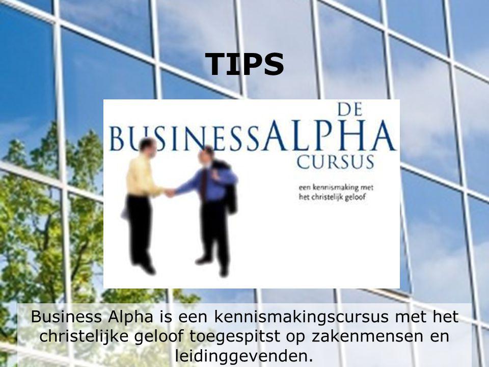 TIPS Business Alpha is een kennismakingscursus met het christelijke geloof toegespitst op zakenmensen en leidinggevenden.