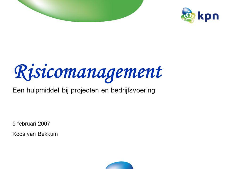 5 februari 2007Risicomanagement1 Doel van de workshop: •Risicomanagement behoort tot onze standaard uitrusting •Effectief gebruik draagt bij aan de slagingskans van programma's en projecten