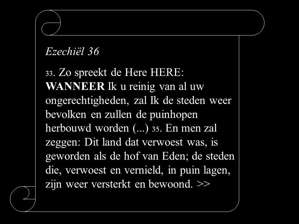 Ezechiël 36 33.