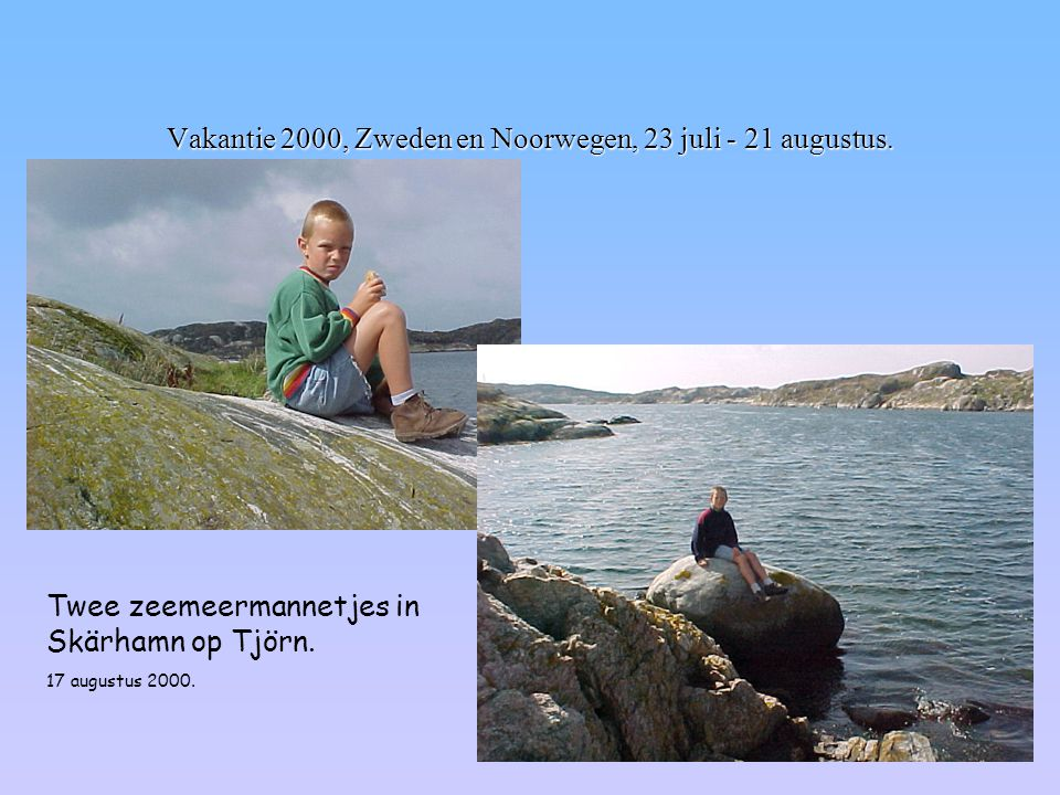 Vakantie 2000, Zweden en Noorwegen, 23 juli - 21 augustus. Twee zeemeermannetjes in Skärhamn op Tjörn. 17 augustus 2000.