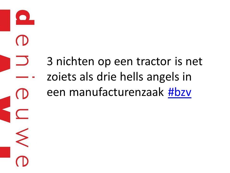 3 nichten op een tractor is net zoiets als drie hells angels in een manufacturenzaak #bzv#bzv