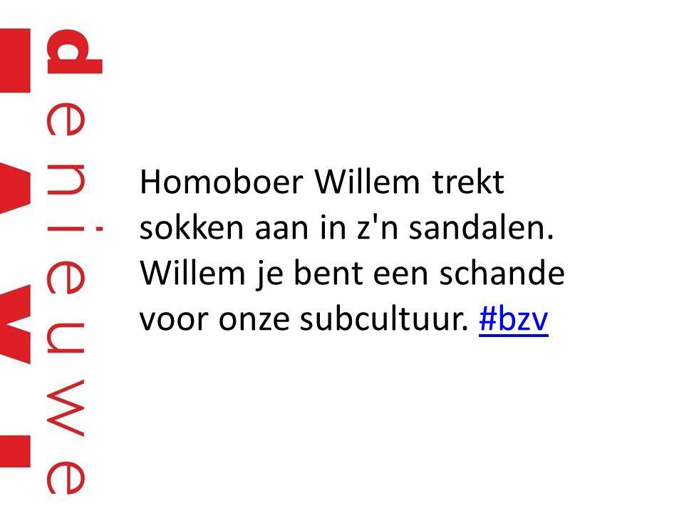 Homoboer Willem trekt sokken aan in z n sandalen. Willem je bent een schande voor onze subcultuur.
