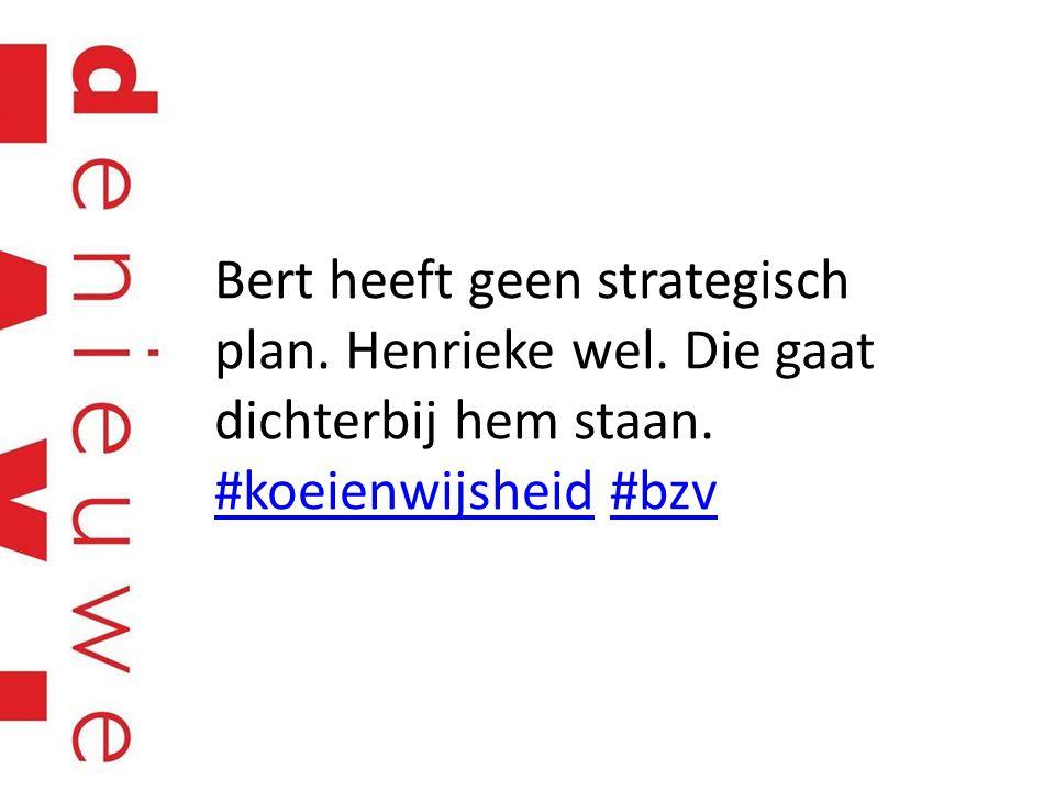 Bert heeft geen strategisch plan. Henrieke wel. Die gaat dichterbij hem staan. #koeienwijsheid #bzv #koeienwijsheid#bzv
