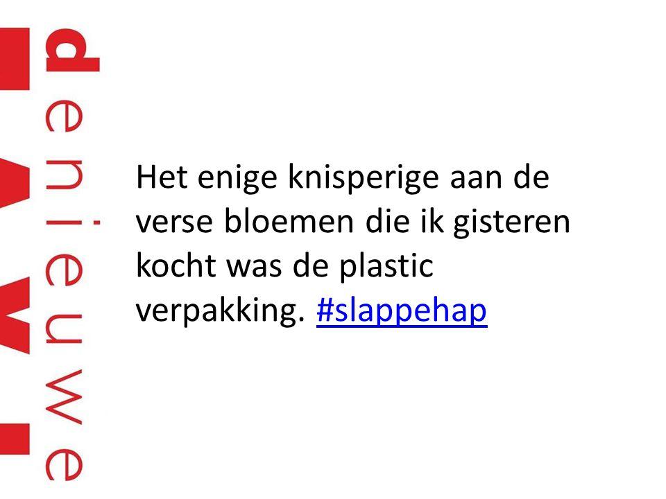 Het enige knisperige aan de verse bloemen die ik gisteren kocht was de plastic verpakking. #slappehap#slappehap