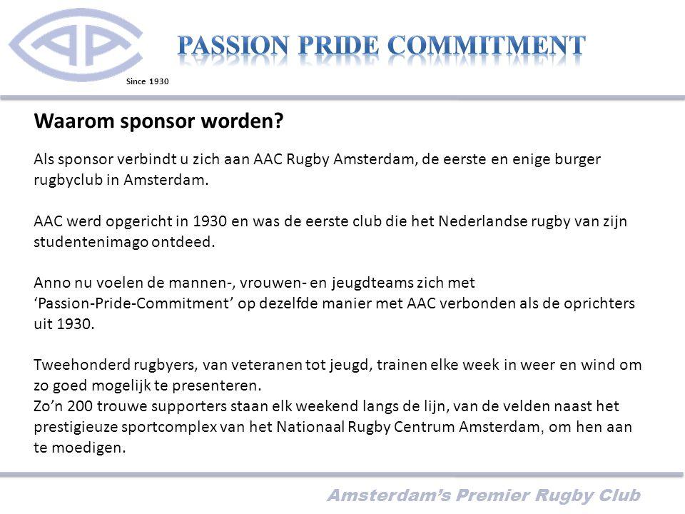 Amsterdam's Premier Rugby Club Waarom sponsor worden.