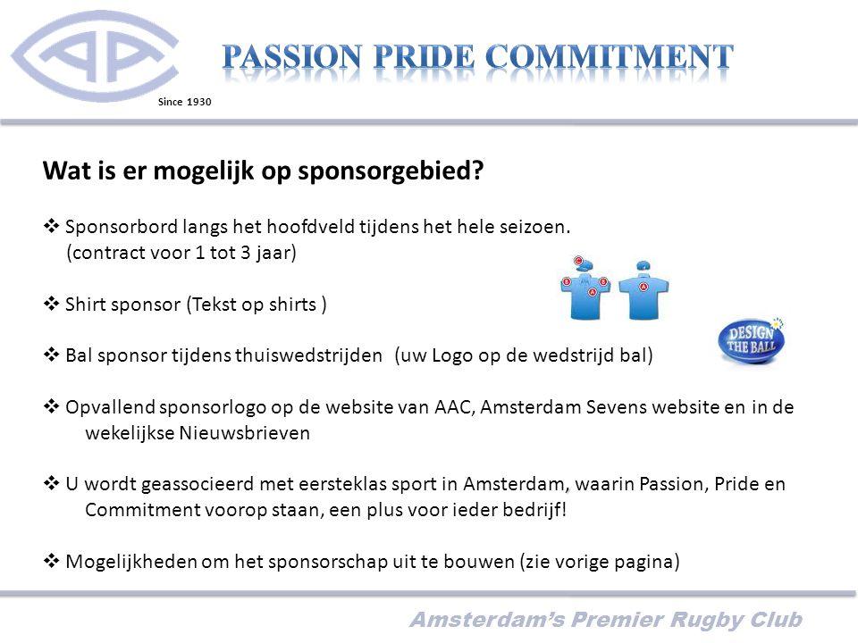 Amsterdam's Premier Rugby Club Wat is er mogelijk op sponsorgebied.