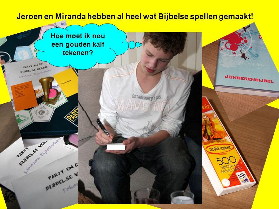 Jeroen en Miranda hebben al heel wat Bijbelse spellen gemaakt! Hoe moet ik nou een gouden kalf tekenen?