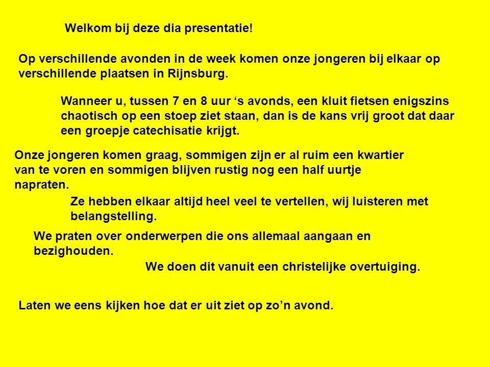 Op verschillende avonden in de week komen onze jongeren bij elkaar op verschillende plaatsen in Rijnsburg.
