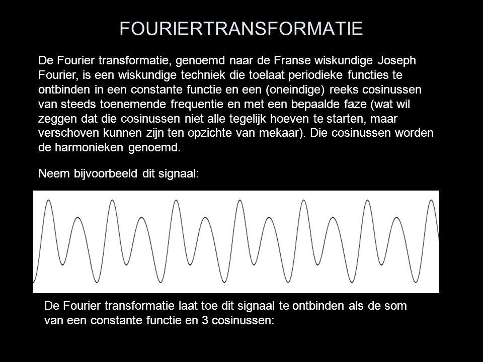FOURIERTRANSFORMATIE De Fourier transformatie, genoemd naar de Franse wiskundige Joseph Fourier, is een wiskundige techniek die toelaat periodieke fun