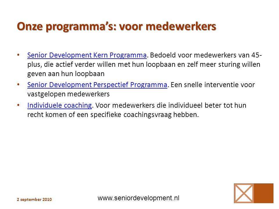 Onze programma's: voor medewerkers • Senior Development Kern Programma.