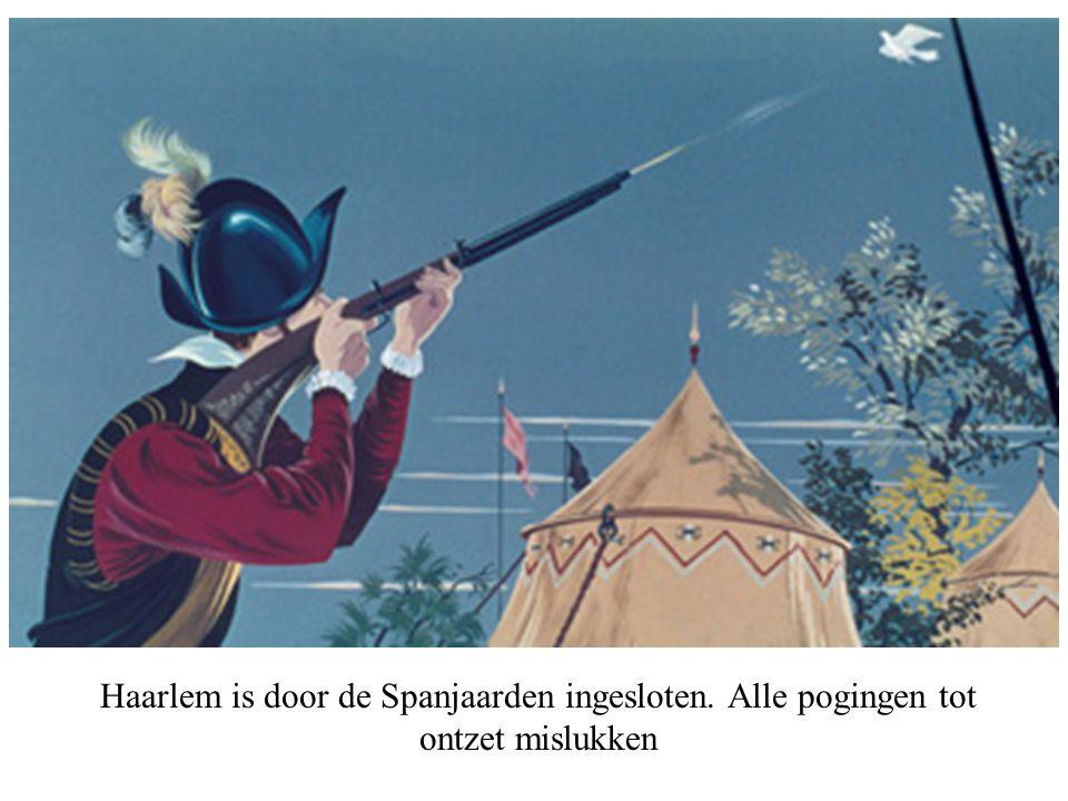Haarlem is door de Spanjaarden ingesloten. Alle pogingen tot ontzet mislukken © copyrights,o Beeldonderwijs BV