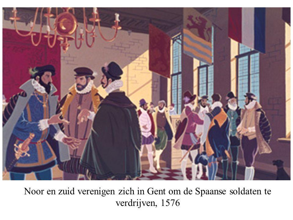 Noor en zuid verenigen zich in Gent om de Spaanse soldaten te verdrijven, 1576