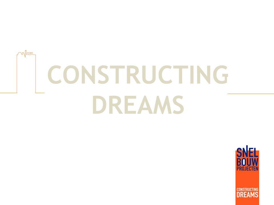 Constructing Dreams is waar wij goed in zijn.Dat belooft wat.