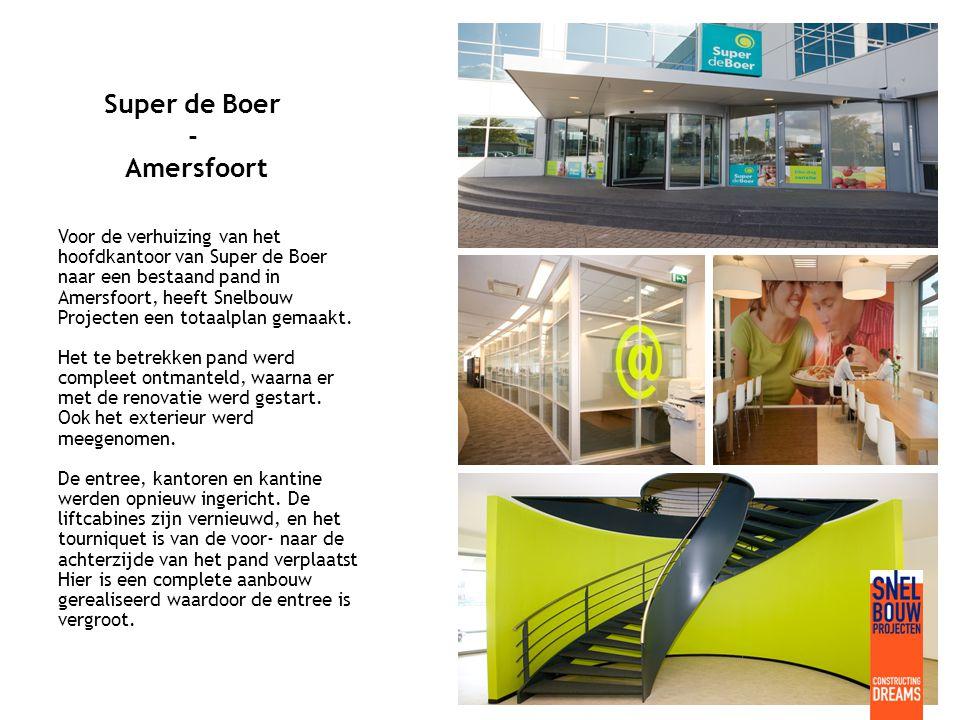 Super de Boer - Amersfoort Voor de verhuizing van het hoofdkantoor van Super de Boer naar een bestaand pand in Amersfoort, heeft Snelbouw Projecten een totaalplan gemaakt.