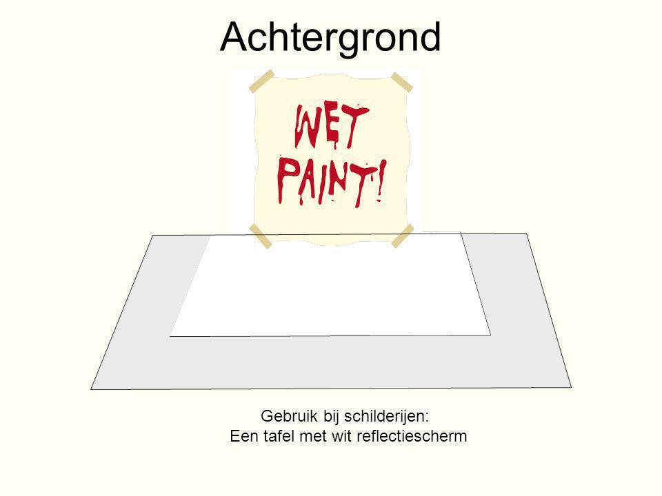 Achtergrond Gebruik bij schilderijen: Een tafel met wit reflectiescherm