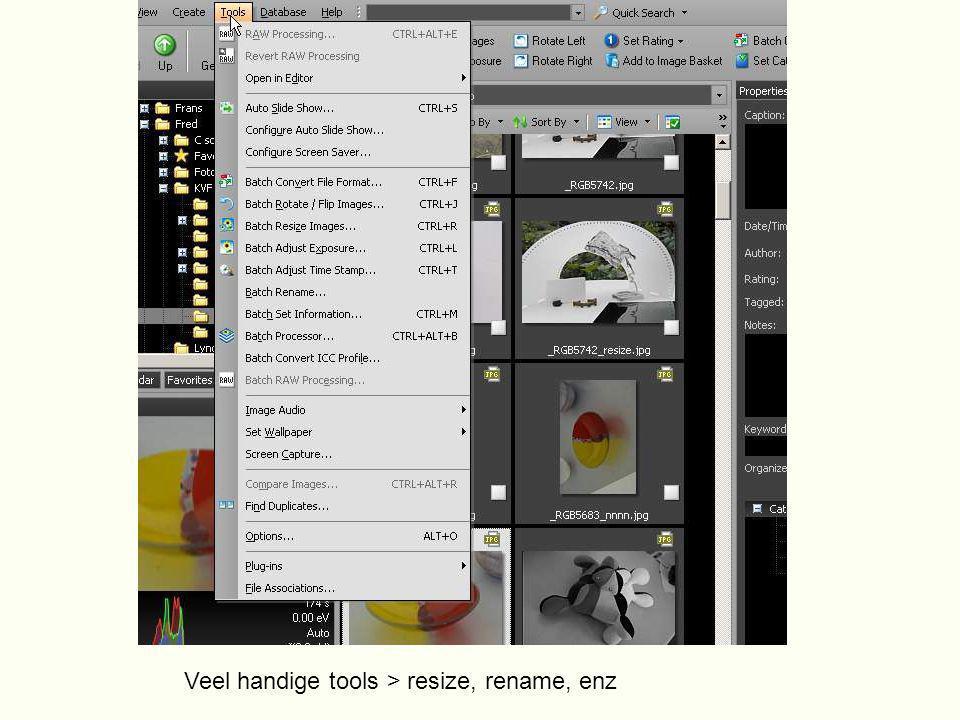 Veel handige tools > resize, rename, enz