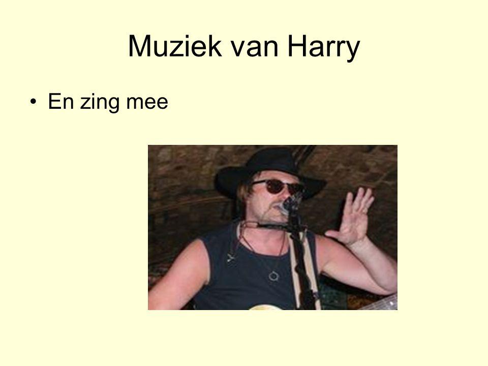 Muziek van Harry •En zing mee