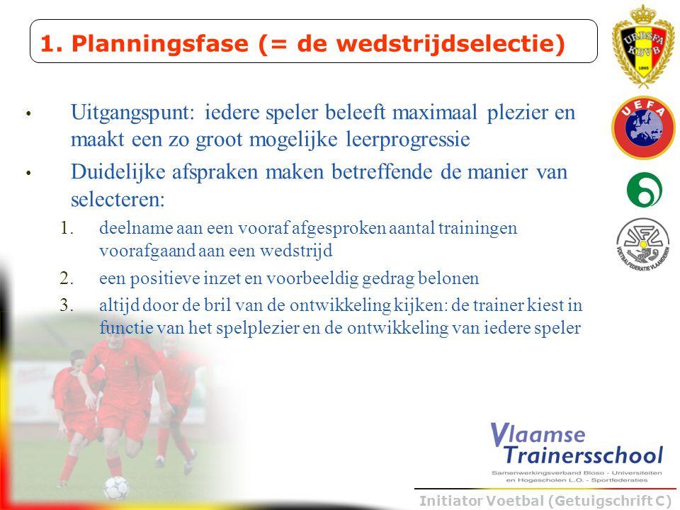 Initiator Voetbal (Getuigschrift C) • Uitgangspunt: iedere speler beleeft maximaal plezier en maakt een zo groot mogelijke leerprogressie • Duidelijke