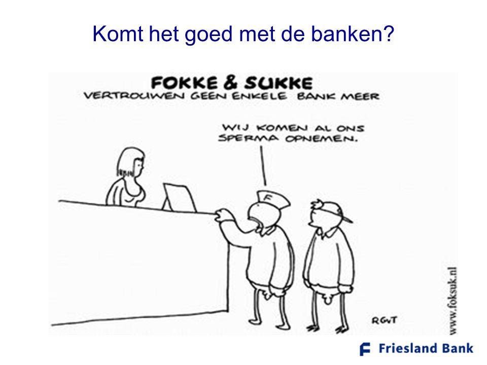 Komt het goed met de banken