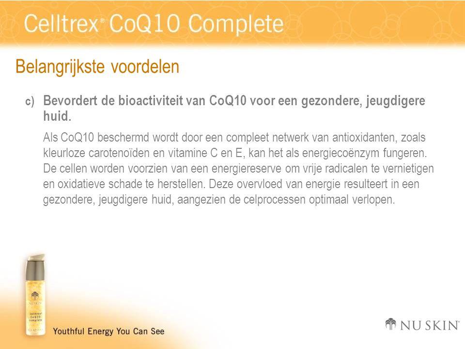Belangrijkste voordelen c) Bevordert de bioactiviteit van CoQ10 voor een gezondere, jeugdigere huid. Als CoQ10 beschermd wordt door een compleet netwe