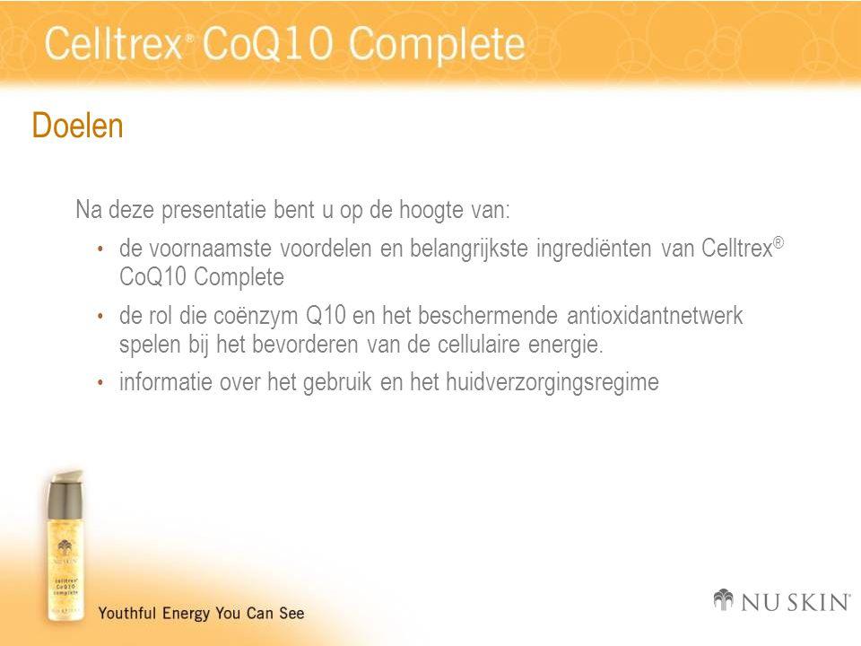 Doelen Na deze presentatie bent u op de hoogte van: • de voornaamste voordelen en belangrijkste ingrediënten van Celltrex ® CoQ10 Complete • de rol die coënzym Q10 en het beschermende antioxidantnetwerk spelen bij het bevorderen van de cellulaire energie.