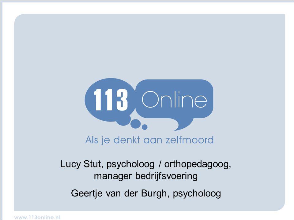 www.www. Lucy Stut, psycholoog / orthopedagoog, manager bedrijfsvoering Geertje van der Burgh, psycholoog