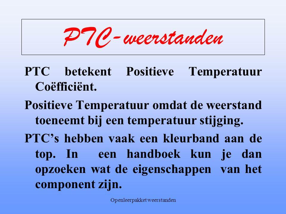 Openleerpakket weerstanden NTC-weerstanden •Toepassingen NTC-weerstanden: –Temperatuurmeting in auto's en in de industrie –Temperatuur regelingen –Vlo