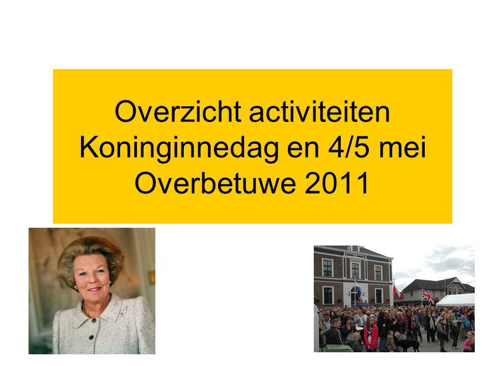 Programma Herveld Andelst •In verband met het jubileumjaar ( 75 jarig bestaan van de Oranjevereniging) worden in Herveld en Andelst nogen gebouwd.