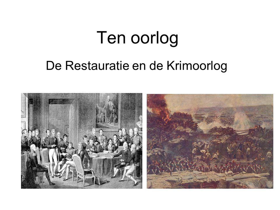 Ten oorlog De Restauratie en de Krimoorlog
