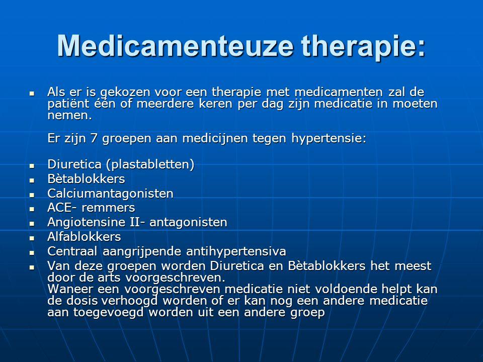 Medicamenteuze therapie:  Als er is gekozen voor een therapie met medicamenten zal de patiënt één of meerdere keren per dag zijn medicatie in moeten