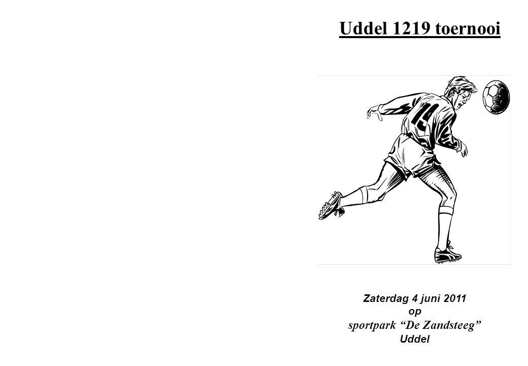 "Uddel 1219 toernooi Zaterdag 4 juni 2011 op sportpark ""De Zandsteeg"" Uddel"
