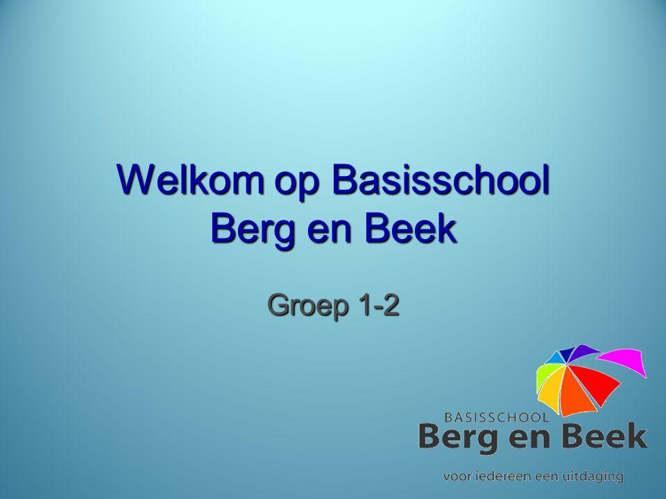 Welkom op Basisschool Berg en Beek Groep 1-2