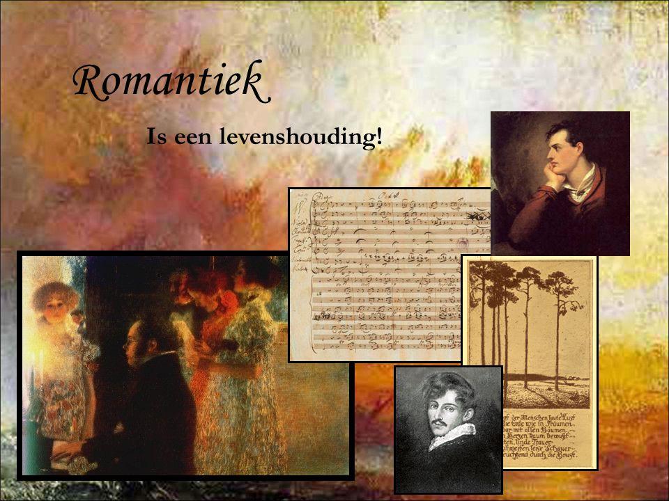 Romantiek Is een levenshouding!