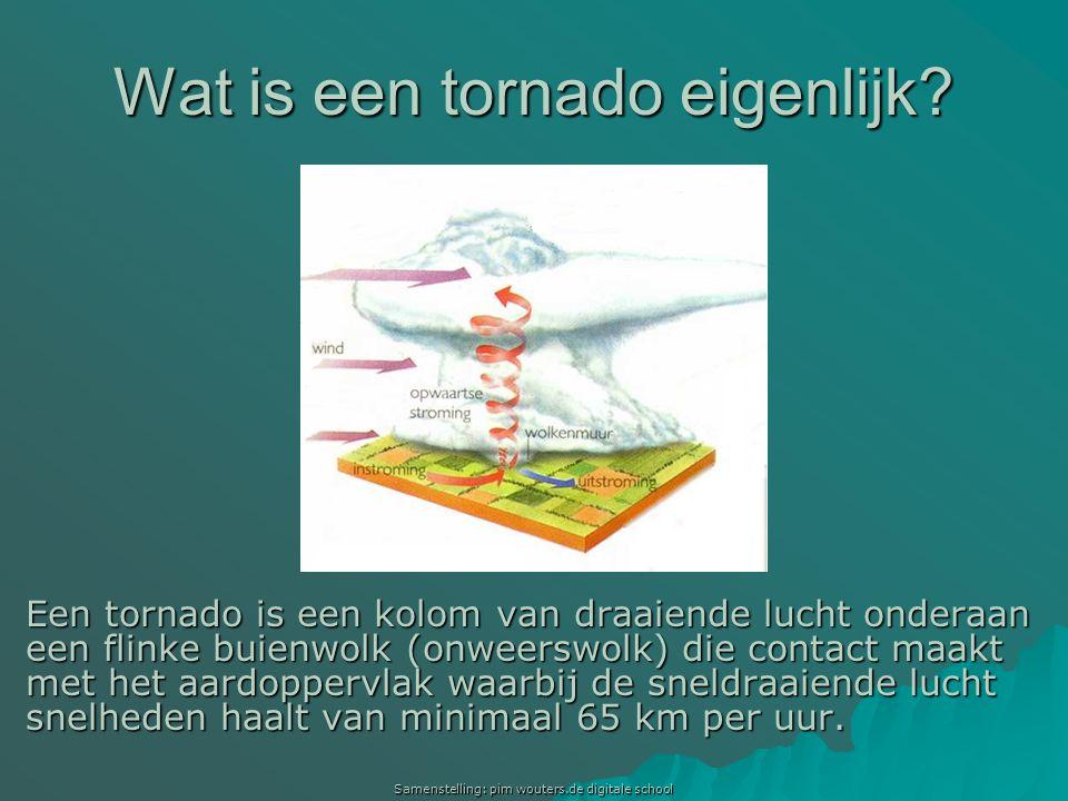 Samenstelling: pim wouters.de digitale school Wat is een tornado eigenlijk? Een tornado is een kolom van draaiende lucht onderaan een flinke buienwolk