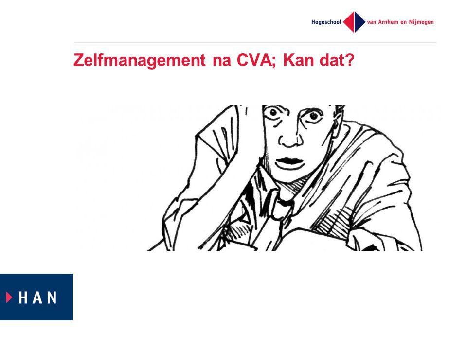 Zelfmanagement na CVA; Kan dat?