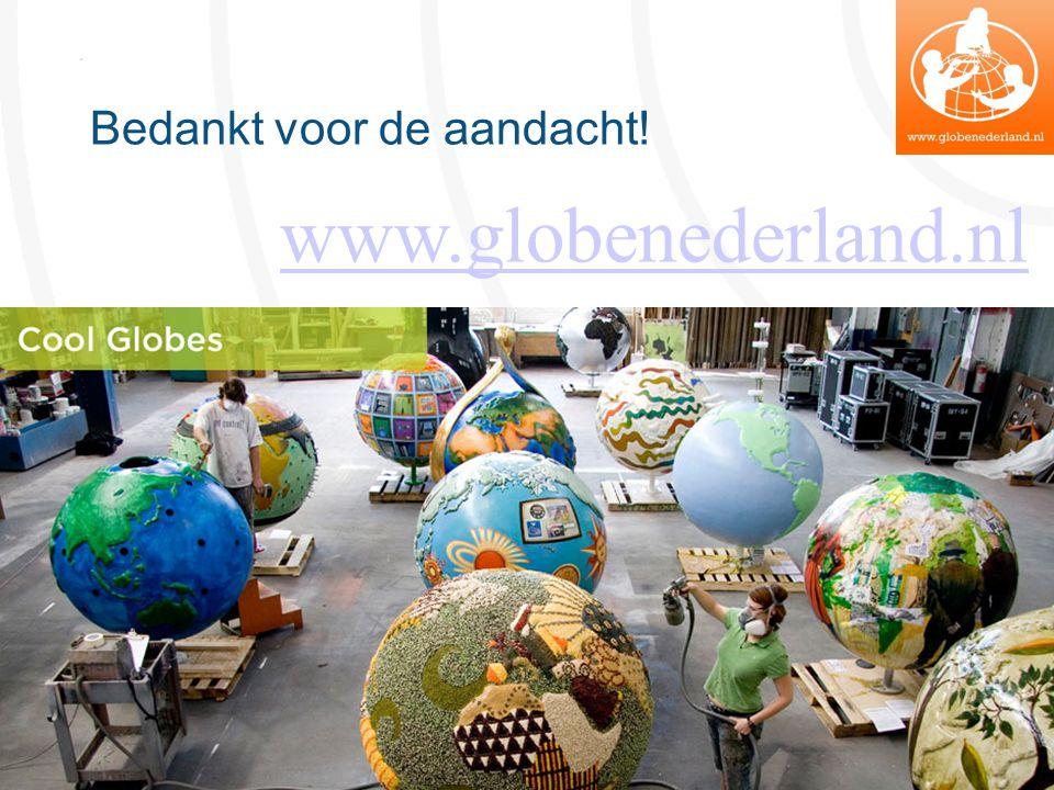 Bedankt voor de aandacht! www.globenederland.nl