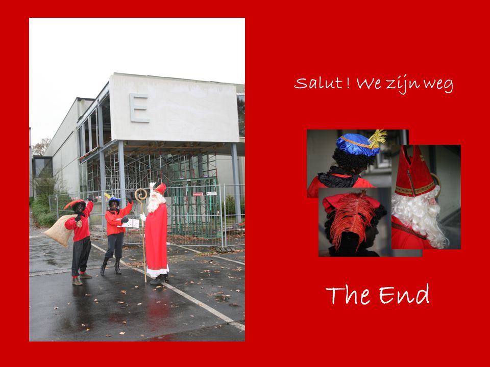 Salut ! We zijn weg The End