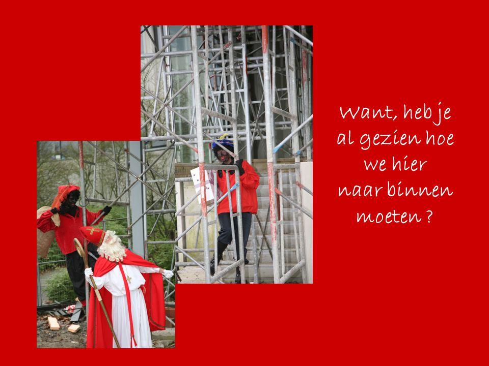 Oef…we zijn bovengeraakt (gelukkig zit er hier nog geen glas in) Let op Sint, niet te dicht bij de rand gaan staan !.