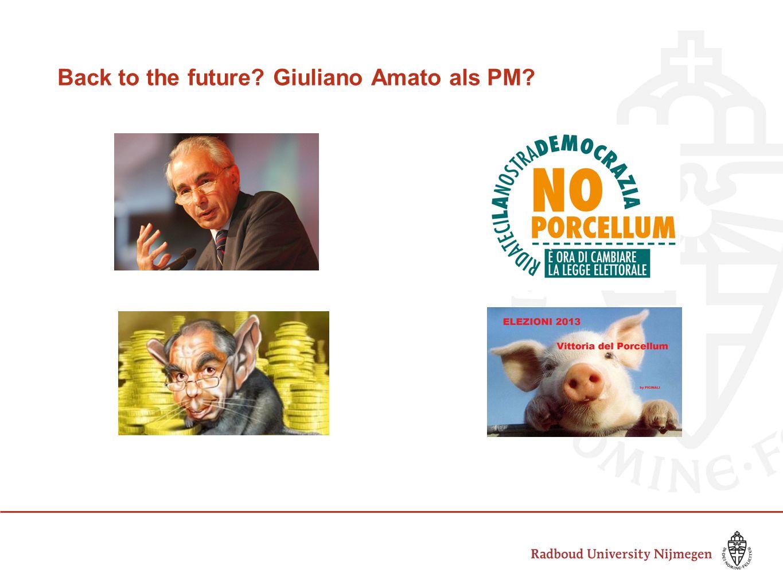 Back to the future Giuliano Amato als PM