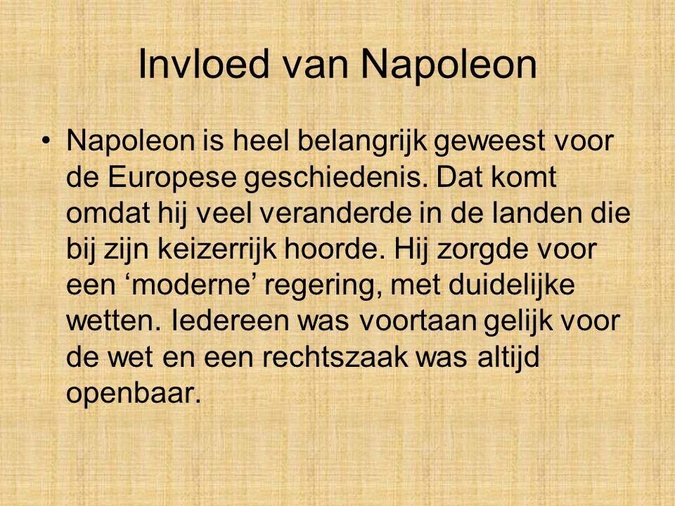 Gevangenschap Napoleon •Drie jaar nadat Napoleon zijn broer Lodewijk koning van Nederland had laten maken, in 1813, werd Napoleon verslagen en op het