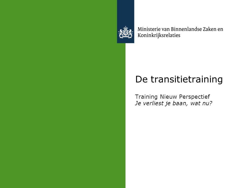 De transitietraining Training Nieuw Perspectief Je verliest je baan, wat nu?