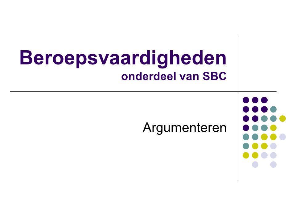 Beroepsvaardigheden onderdeel van SBC Argumenteren